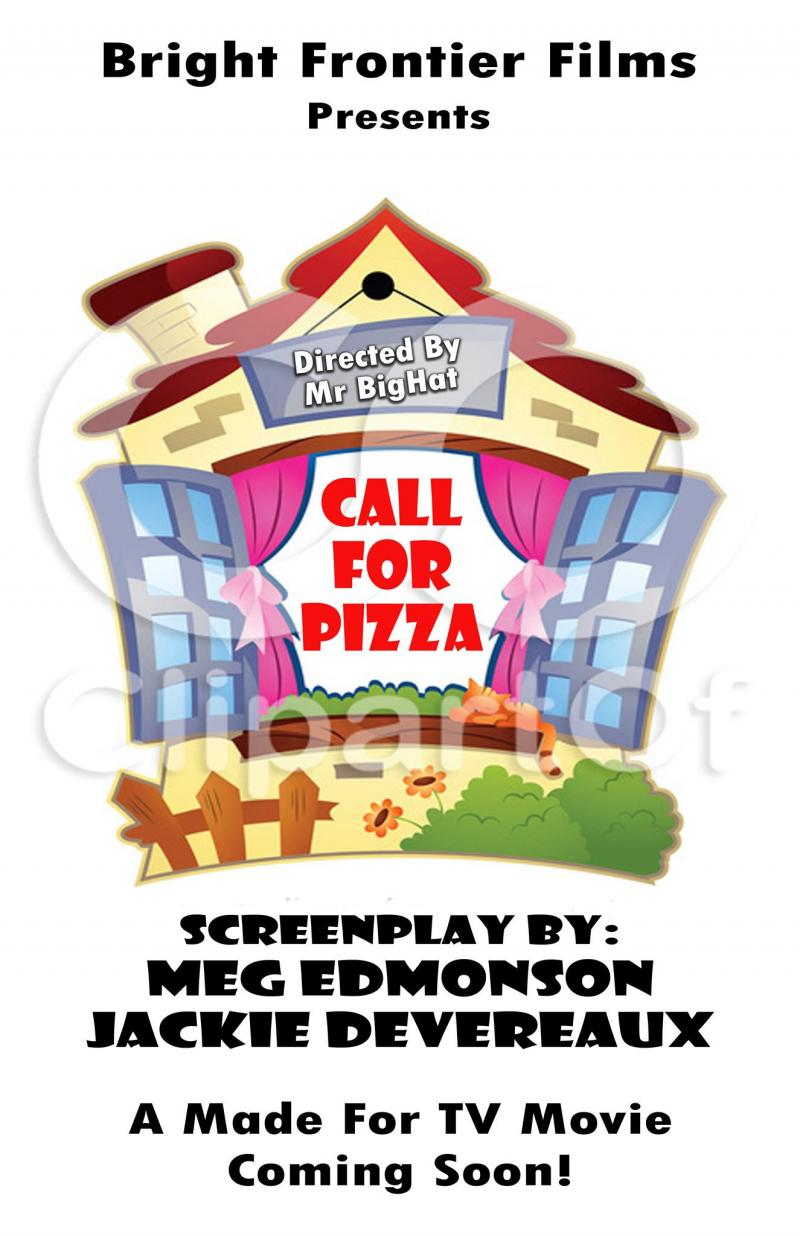 Call for Pizza by Meg Edmonson and Jackie Devereaux