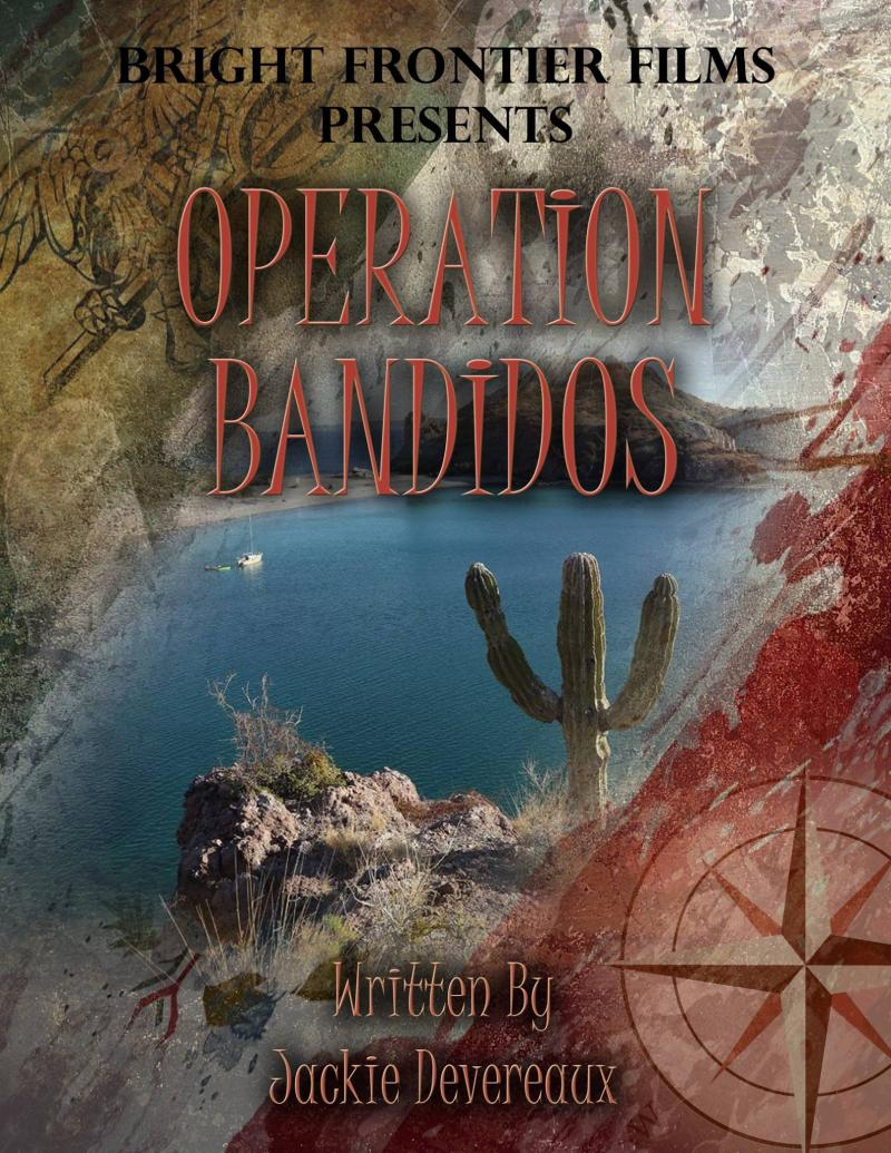 Operation Bandidos, the book, the movie, the TV series